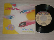 "LIPPS INC. - HOW LONG / THERE THEY ARE  - 45 GIRI 7"" ITALY"