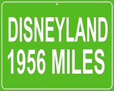 Disneyland 11x14 Metal Hwy distance sign - custom miles from your location