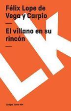 EL VILLANO EN SU RINCON/ THE VILLAIN IN HIS CORNER - NEW PAPERBACK BOOK