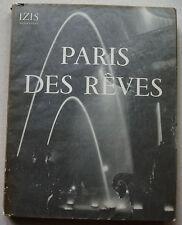 Paris des Rêves Collectif & IZIS éd Clairefontaine 1950