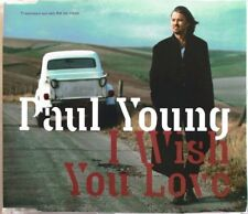 "PAUL YOUNG - CD SINGLE PROMO ""I WISH YOU LOVE"" - RADIO EDIT + ALBUM VERSION"