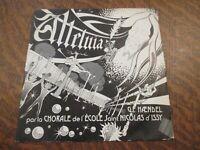 45 tours CHORALE DE L'ECOLE SAINT-NICOLAS D'ISSY 1979 alleluia