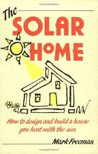 The Solar Home (How-To Guides)