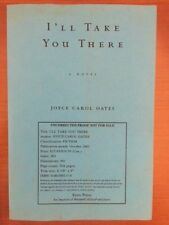 Joyce Carol Oates. I'll Take You There [Signed Uncorrected Proof]