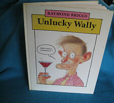 Unlucky WALLY - Raymond BRIGGS  exploring Wally Burke's midlife years  HilArIoUs