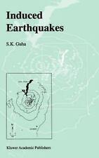 Induced Earthquakes by S. K. Guha (2001, Hardcover)