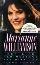 Marianne Williamson: Her Life, Her Message, Her Mi