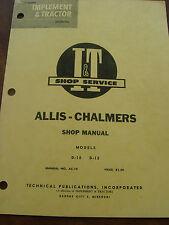 Vintage Allis-Chamlers D-10 D-12 Tractor I & T Shop Service Repair Manual
