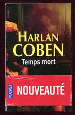 HARLAN COBEN: TEMPS MORT. POCKET. 2008+ BANDE.