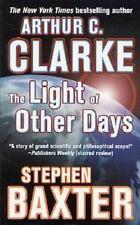 The Light of Other Days Arthur C. Clarke, Stephen Baxter Mass Market Paperback
