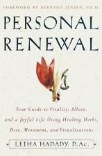 Personal Renewal: Your Guide to Vitality, Allure, and a Joyful Life Using Healin