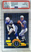 1998 Stadium Club. Peyton Manning/Marshall Faulk. PSA 10. RC (POP 103) HOC85🔥