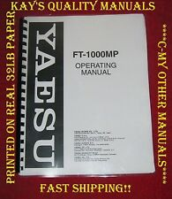 High Quality Yaesu FT-1000MP Instruction Manual *ON 32LB PAPER*w/Heavier Covers!