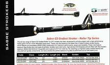 fishing rod 15kg IGFA SABRE G3 Grafast Stroker ss/316/zicon guides/ aftco roller