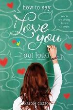 How to Say I Love You Out Loud-ExLibrary