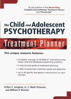 The Child and Adolescent Psychotherapy Treatment Planner by Arthur E., Jr....