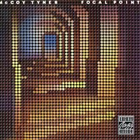 McCoy Tyner - Focal Point [New CD]
