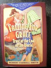 Falling for Grace: Trust at the End of the World (