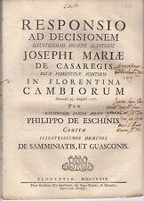 RESPONSIO AD DECISIONEM JOSEPH MARIE DE CASAREGIS N FLORENTINA CAMBIORUM 1729