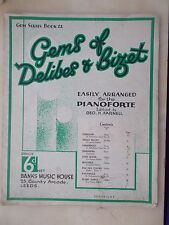 VINTAGE SHEET MUSIC BOOK - GEMS OF DELIBES & BIZET - FOR EASY PIANO
