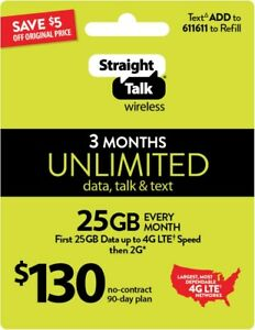 Refill Straight Talk Refill Card $130 25GB Lte Unlimited talk,Text,Data 3Months