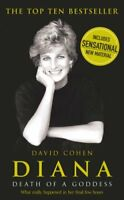 Diana: Death of a Goddess By David Cohen. 9780099471349