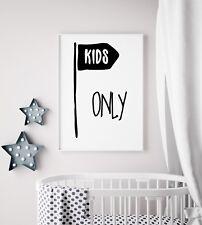 Kids Only Black Sign Kids Boys Nursery Play Room Nursery Wall Art Print Poster