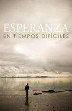 Hope for Hard Times (Spanish, Pack Of 25) (2015, Hardcover)