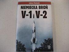 NIEMIECKA  BRON  V-1 i V-2  WW2    POLISH BOOK  POLAND RADOM