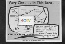 CENTRAL AIRLINES 1959 EVERY TIME IN THIS AREA ROUTE MAP NEW OFFICES FT WORTH AD