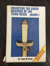 NEW 1982 COLLECTING THE EDGED WEAPONS OF THE THIRD REICH VOL 1 3rd ED