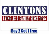 Clintons Lying Since 1975 - Hillary for Prison - Bumper Sticker - GoGoStickers