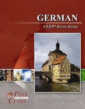 German CLEP Test Study Guide - PassYourClass BRAND NEW!