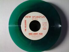 "The Believers 45 rpm ""Once Every Year"" NEW HORIZON 110 on GREEN-WAX"