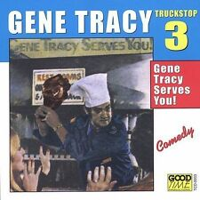 Gene Tracy; Truck Stop 3; Gene Tracy Serves You!