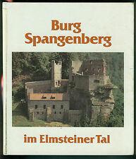 Burg Spangenberg im Elmsteiner Tal Gerhard Berzel 1987 Fotos Geschichte