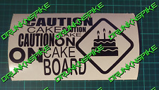 CAUTION CAKE ON BOARD CAR DECAL STICKER VINYL  BIRTHDAY CAKE WARNING 20CM X 9CM