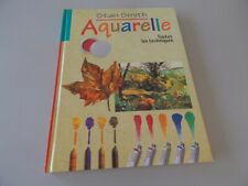 Livre Aquarelle  Toutes les techniques de l'Aquarelle  Stan Smith