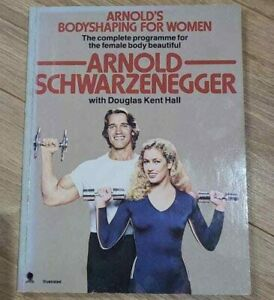 Arnold's Bodyshaping For Women by Schwarzenegger, Arnold Paperback Book The