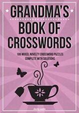 Grandma's Book of Crosswords 100 Novelty Crossword Puzzles 9781503266513