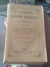 Oeuvres complètes de Lord Byron. Tome 4. Trad. Amédée Pichot. Garnier. Ca. 1885.