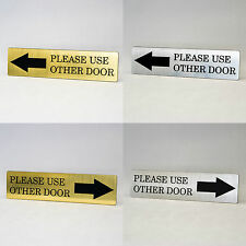 PLEASE USE OTHER DOOR Engraved with Arrow Home, Store or Office Plastic Sign