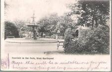 West Hartlepool, Co Durham - Fountain in Park - undivided back postcard 1902