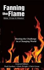 Fanning the Flame: Bible, Cross, and Mission