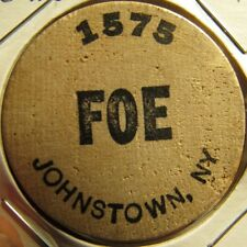 Vintage FOE Eagles Club Johnstown, NY Wooden Nickel - Token New York