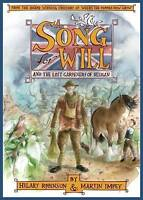 A Song For Will - The Lost Gardeners of Heligan. FIRST EDITION by Hilary Robinso
