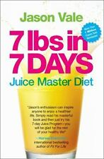 7 Lbs in 7 Days: The Juice Master Diet Vale, Jason Paperback