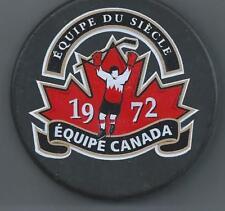 Frank Mahovlich 1972 Summit Series Player Puck  Equipe Du Siecle Equipe Canada