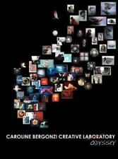 Caroline Bergonzi Creative Odyssey (2012, Hardcover)