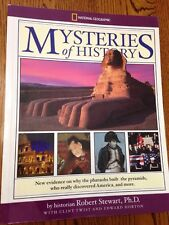 National Geographic Mysteries of History by Robert Stewart, Ph.D.